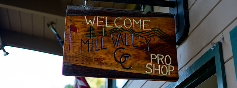 Mill Valey Pro Shop welcome sign
